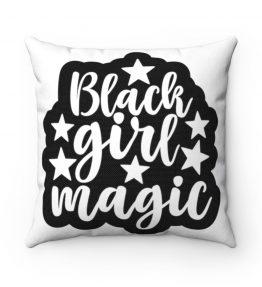 Black Girl Magic Spun Polyester Square Pillow